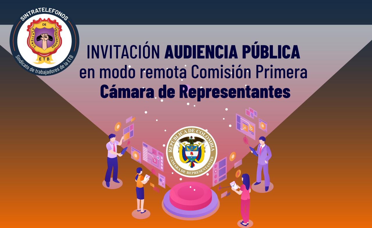 Invitación de Sintratelefonos para participar en la Audiencia Pública remota de la Cámara de Representantes
